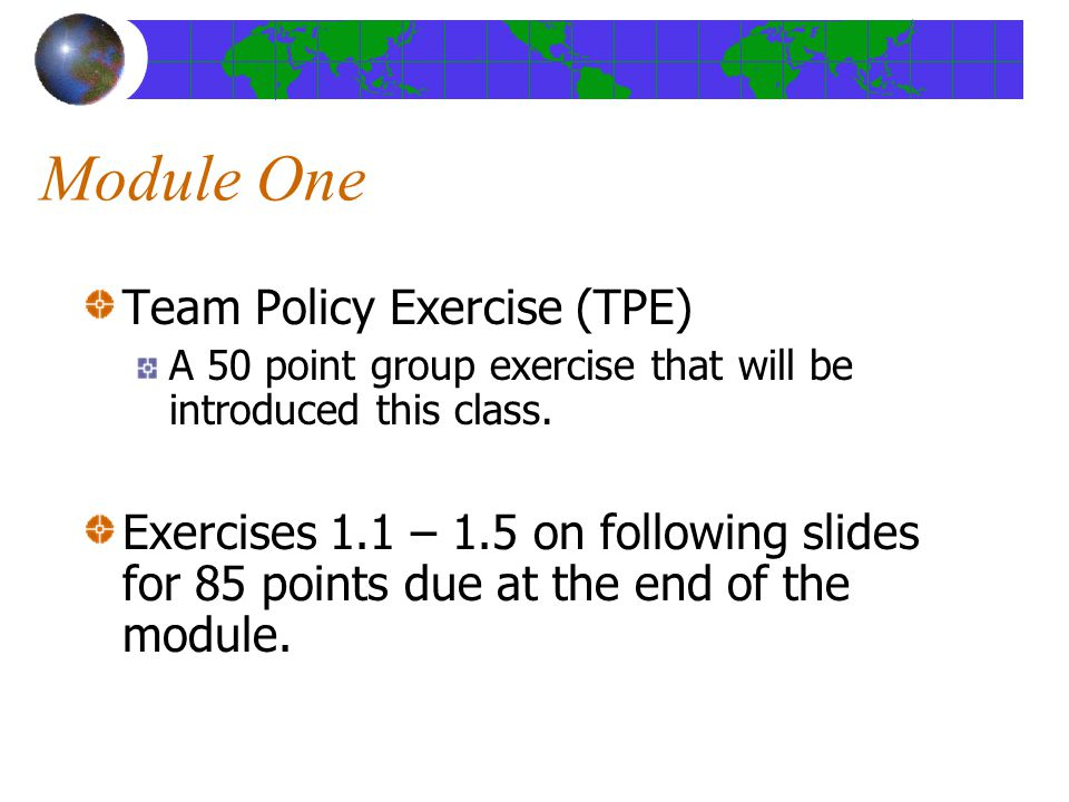 Module One Team Policy Exercise (TPE)