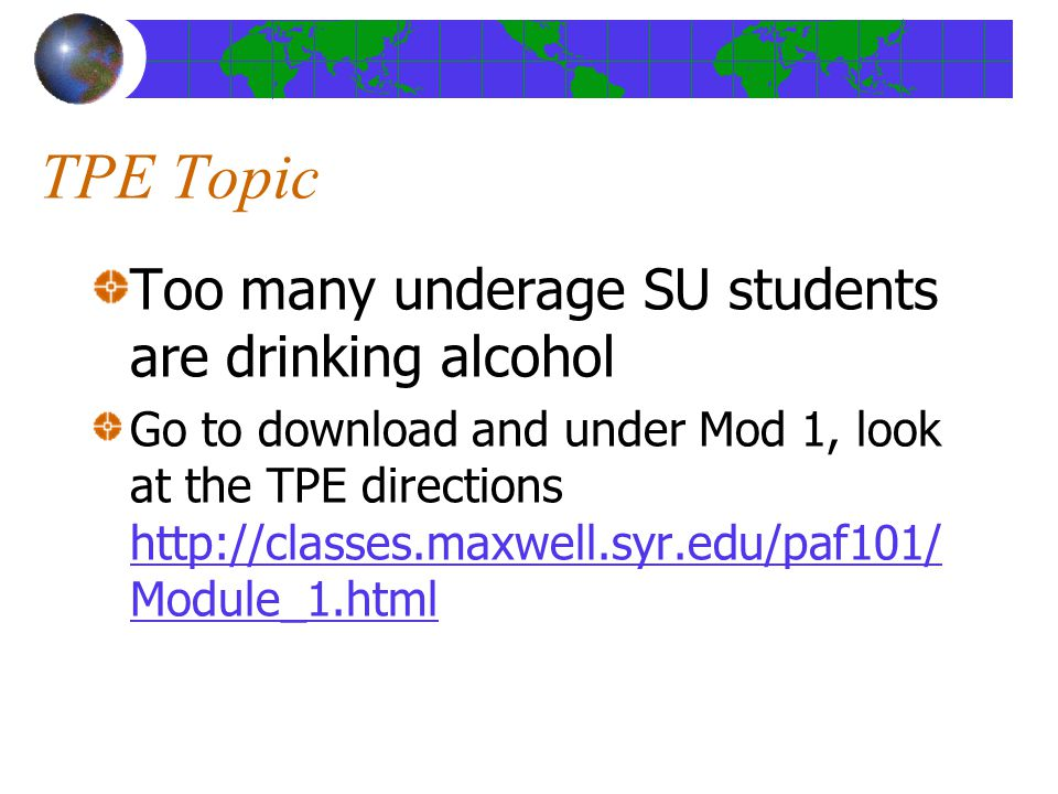 TPE Topic Too many underage SU students are drinking alcohol