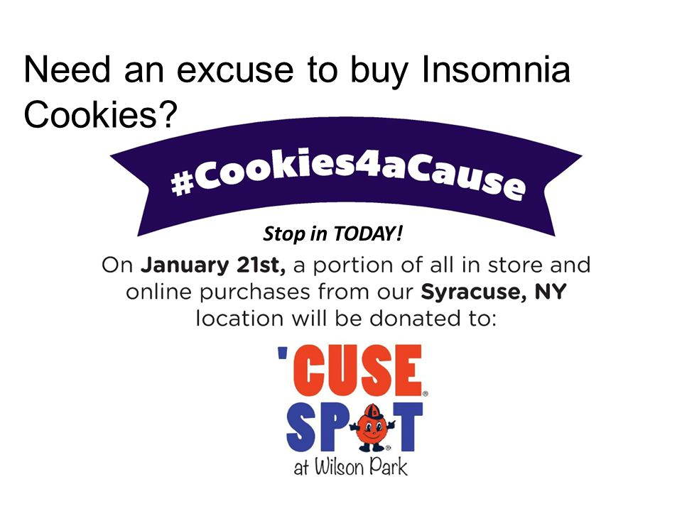 Need an excuse to buy Insomnia Cookies