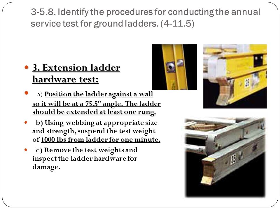 3. Extension ladder hardware test: