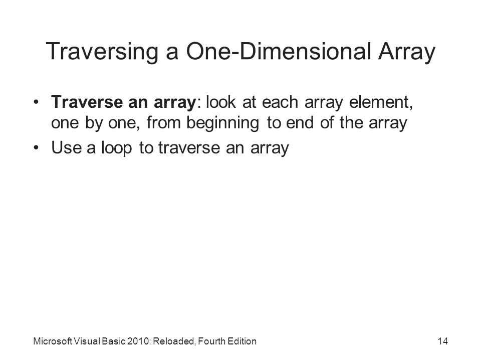 Traversing a One-Dimensional Array