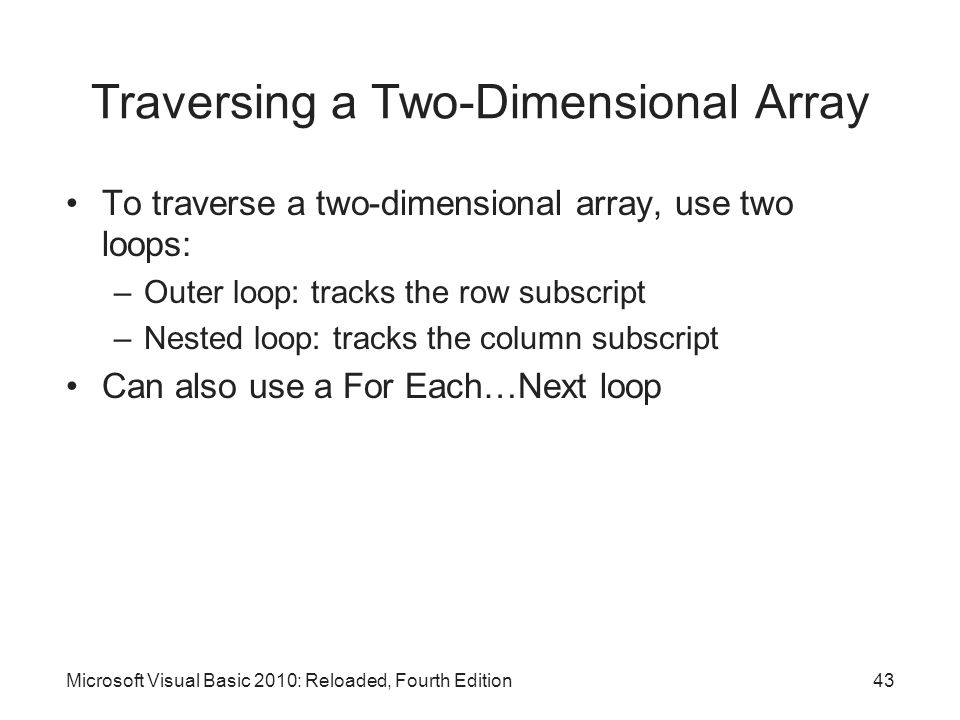 Traversing a Two-Dimensional Array