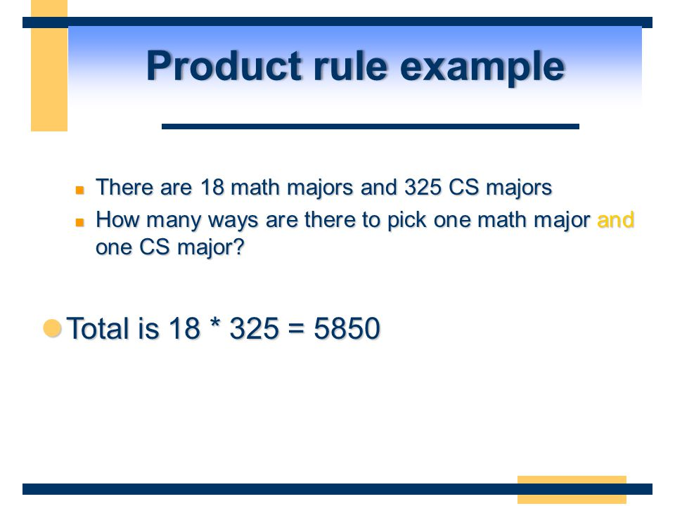Product rule example Total is 18 * 325 = 5850