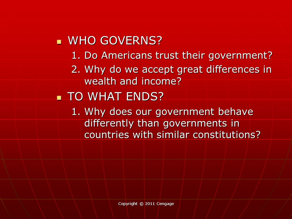 WHO GOVERNS TO WHAT ENDS 1. Do Americans trust their government