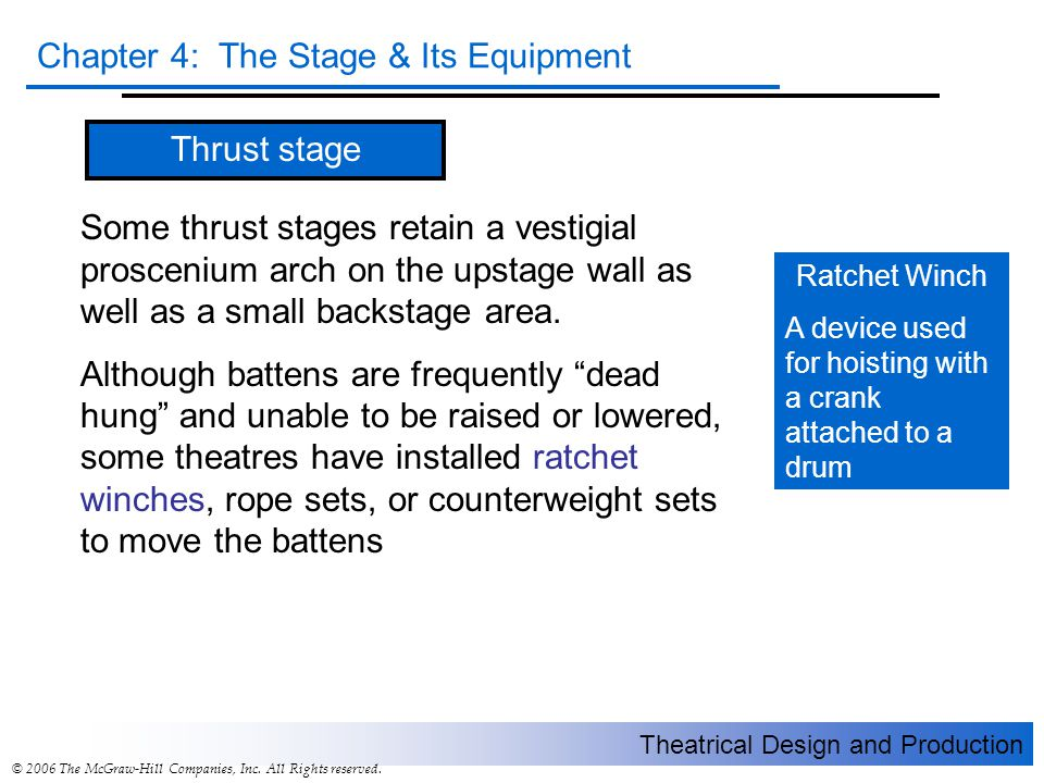 Thrust stage Some thrust stages retain a vestigial proscenium arch on the upstage wall as well as a small backstage area.
