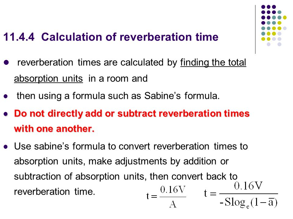 11.4.4 Calculation of reverberation time