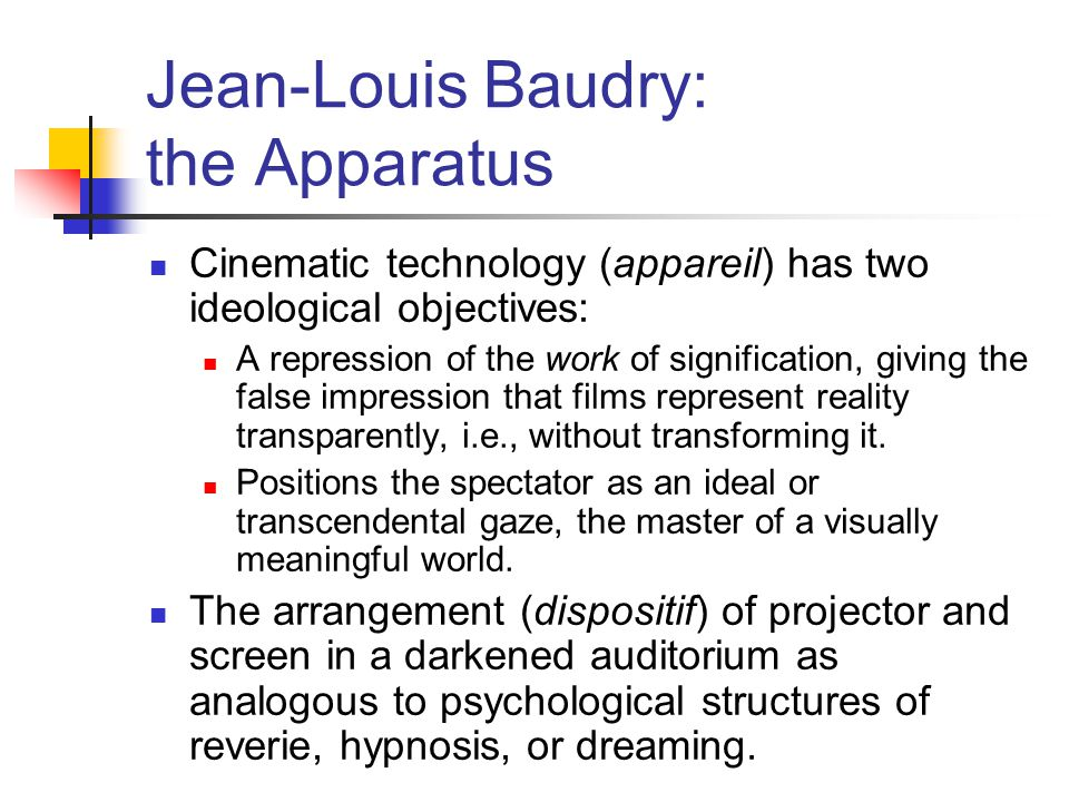 Jean-Louis Baudry: the Apparatus