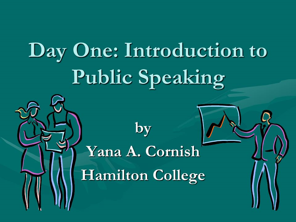 Day One: Introduction to Public Speaking