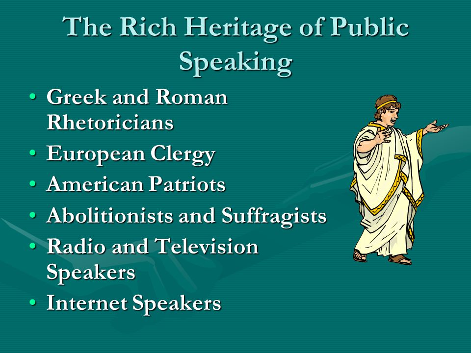 The Rich Heritage of Public Speaking