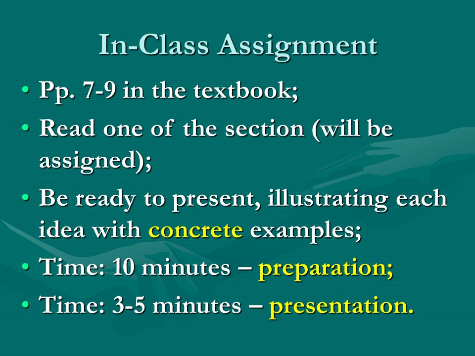 In-Class Assignment Pp. 7-9 in the textbook;