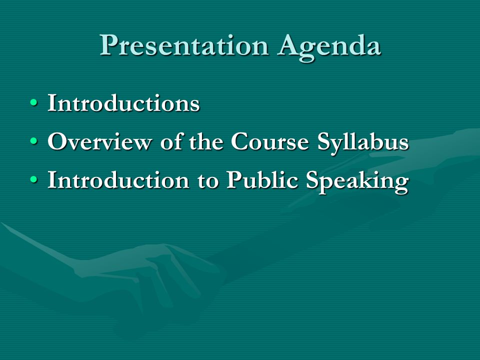 Presentation Agenda Introductions Overview of the Course Syllabus