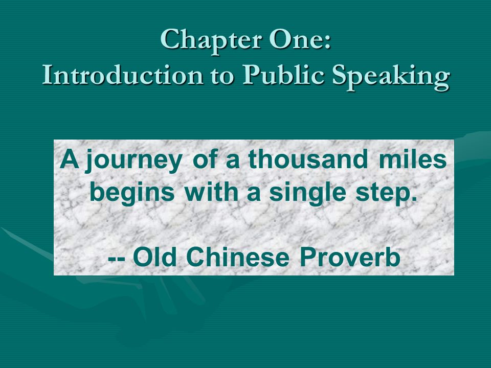 Chapter One: Introduction to Public Speaking