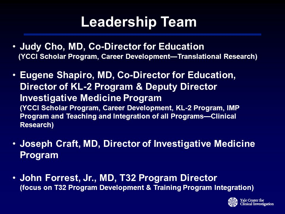 Leadership Team Judy Cho, MD, Co-Director for Education