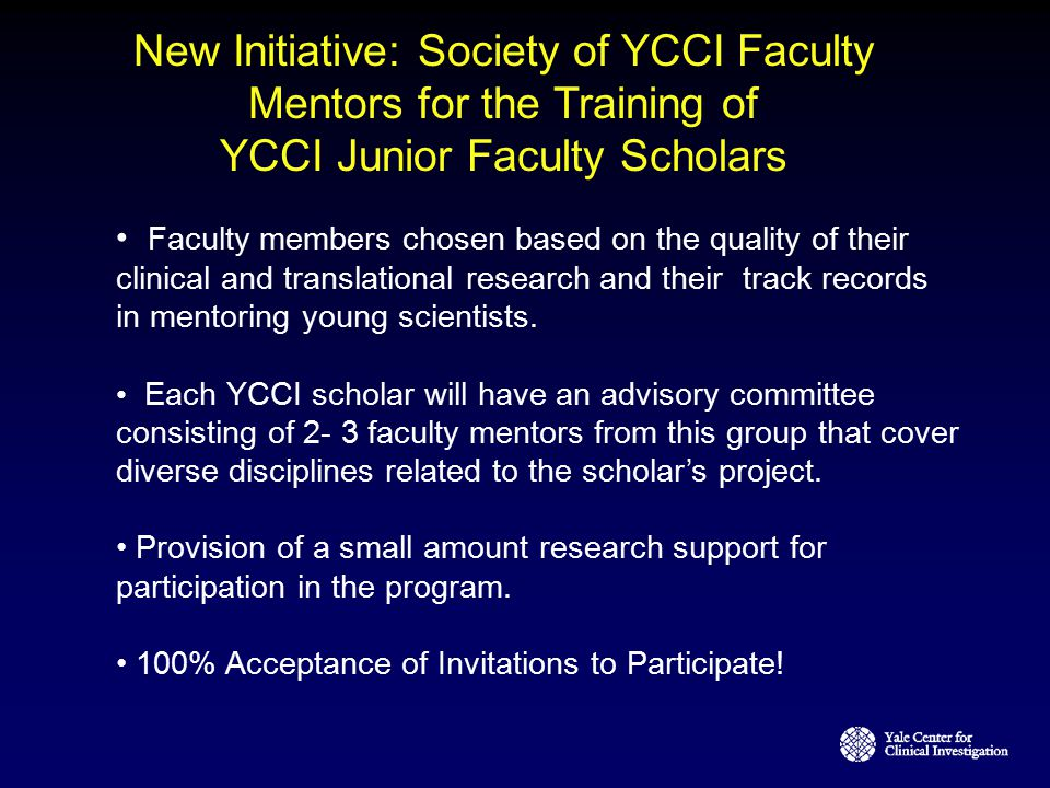 New Initiative: Society of YCCI Faculty Mentors for the Training of