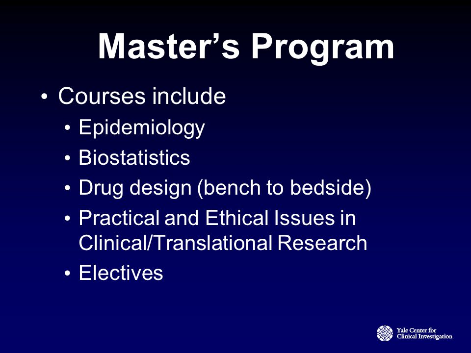 Master's Program Courses include Epidemiology Biostatistics