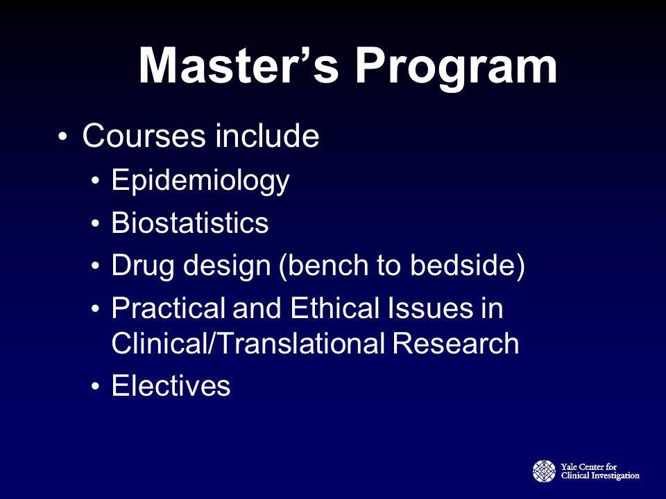 Master's Program Courses include Epidemiology Biostatistics