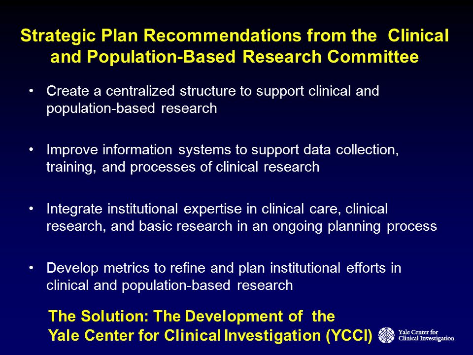 Strategic Plan Recommendations from the Clinical and Population-Based Research Committee
