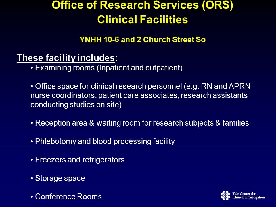 Office of Research Services (ORS) YNHH 10-6 and 2 Church Street So