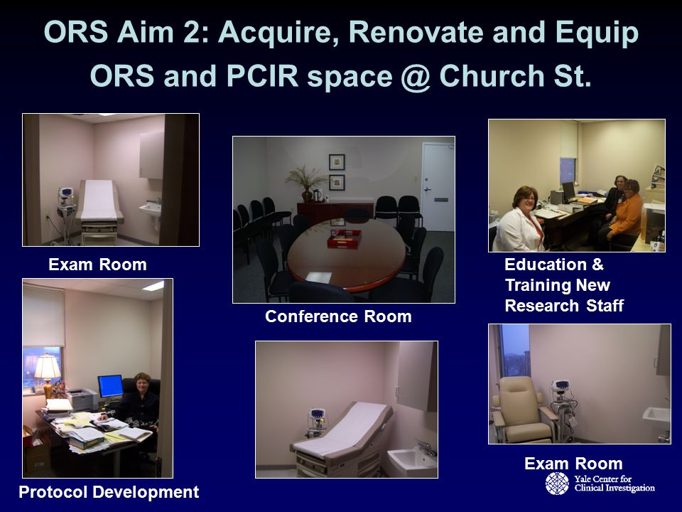 ORS Aim 2: Acquire, Renovate and Equip ORS and PCIR space @ Church St.