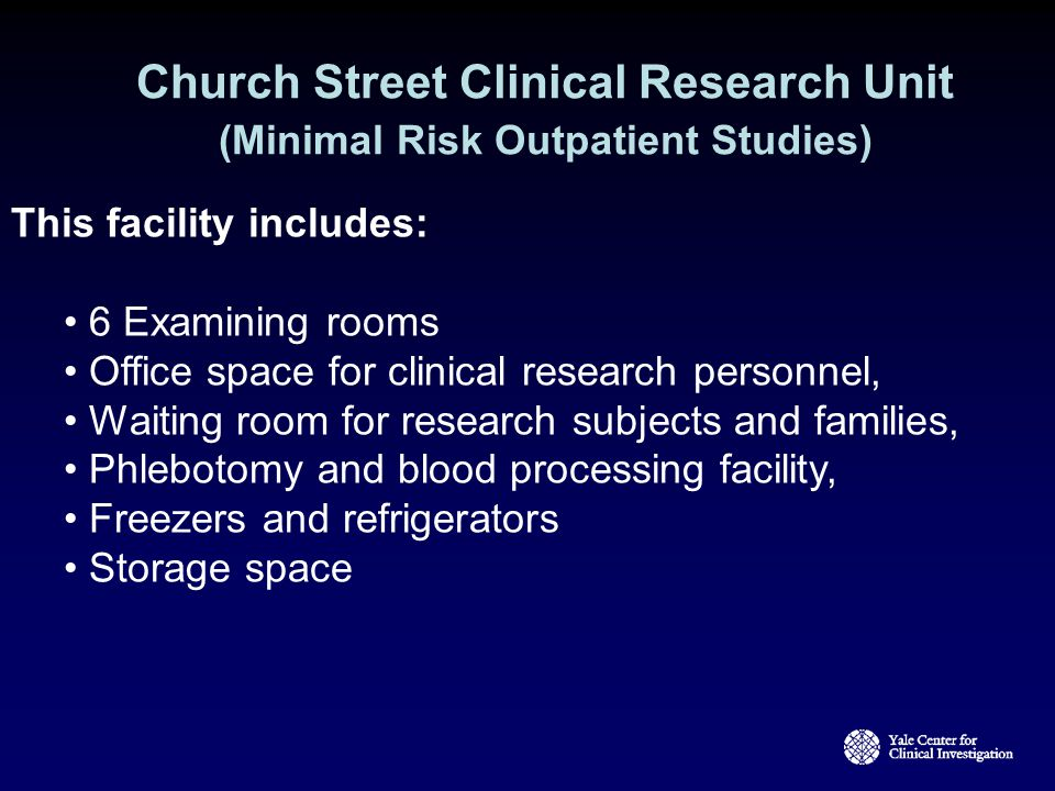 Church Street Clinical Research Unit (Minimal Risk Outpatient Studies)
