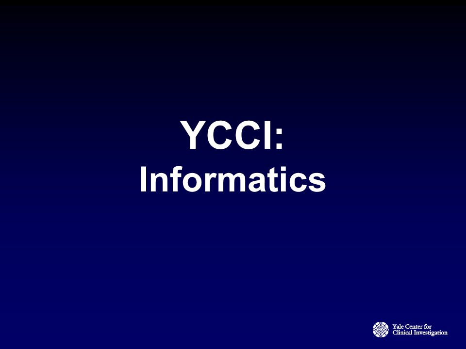 YCCI: Informatics