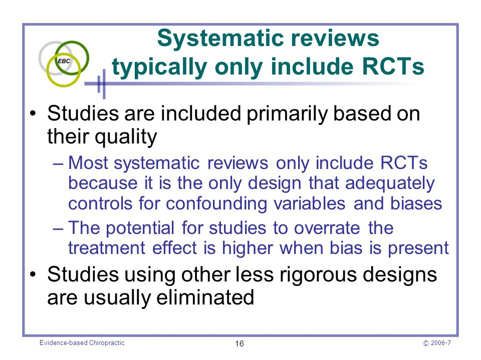 Systematic reviews typically only include RCTs