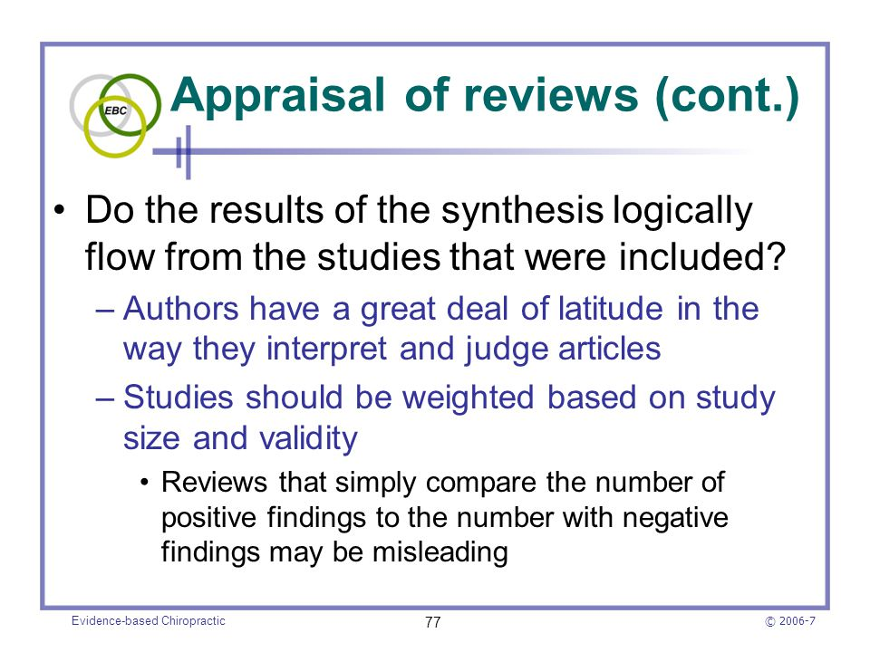 Appraisal of reviews (cont.)