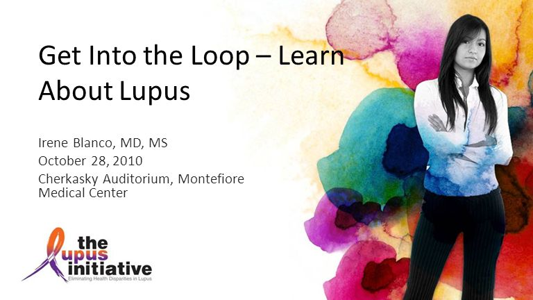 Get Into the Loop – Learn About Lupus