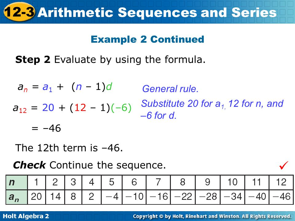  Example 2 Continued Step 2 Evaluate by using the formula.