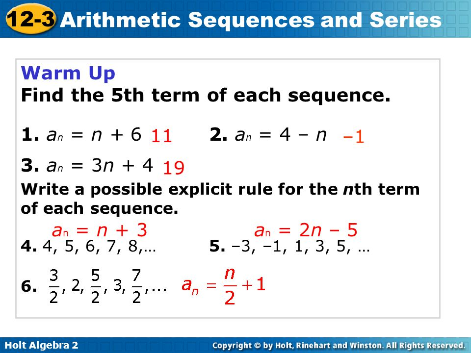 Find the 5th term of each sequence. 1. an = n + 6 2. an = 4 – n