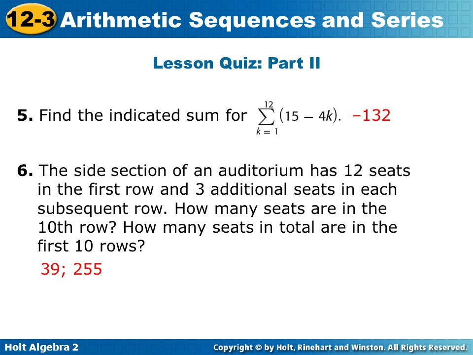 Lesson Quiz: Part II 5. Find the indicated sum for. –132.