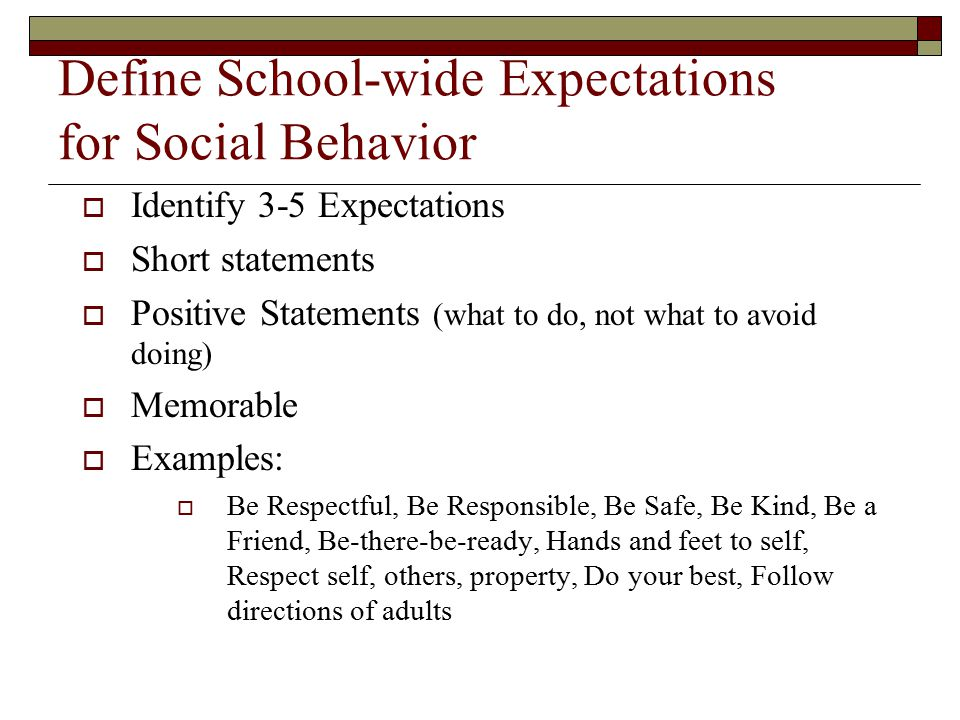 Define School-wide Expectations for Social Behavior