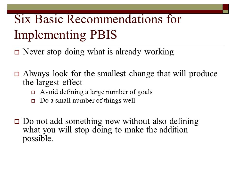 Six Basic Recommendations for Implementing PBIS