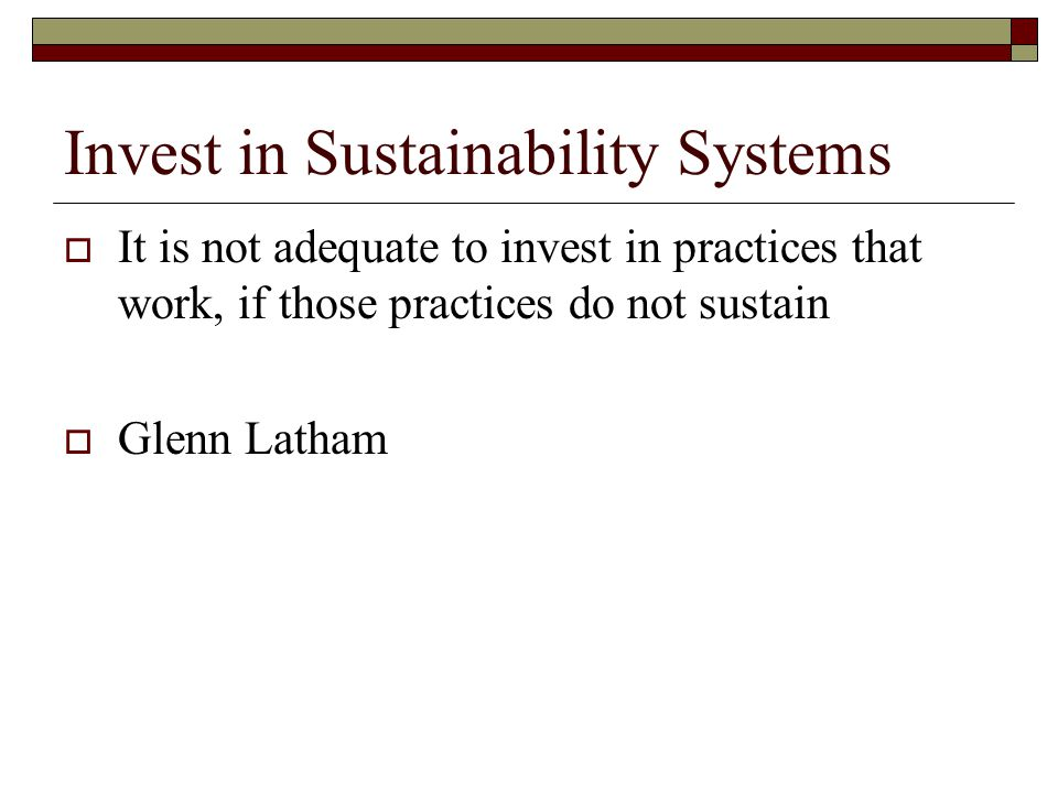 Invest in Sustainability Systems