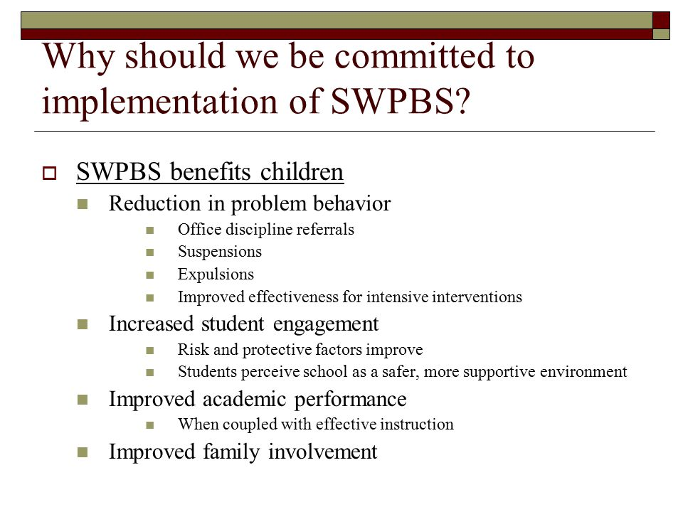 Why should we be committed to implementation of SWPBS