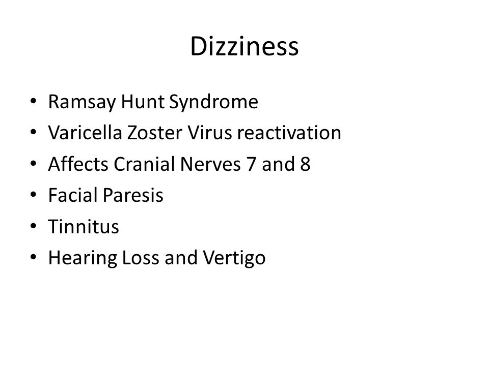 Dizziness Ramsay Hunt Syndrome Varicella Zoster Virus reactivation