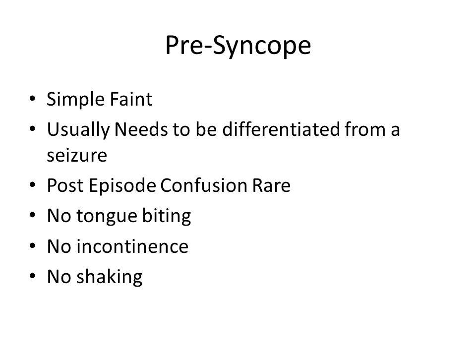 Pre-Syncope Simple Faint