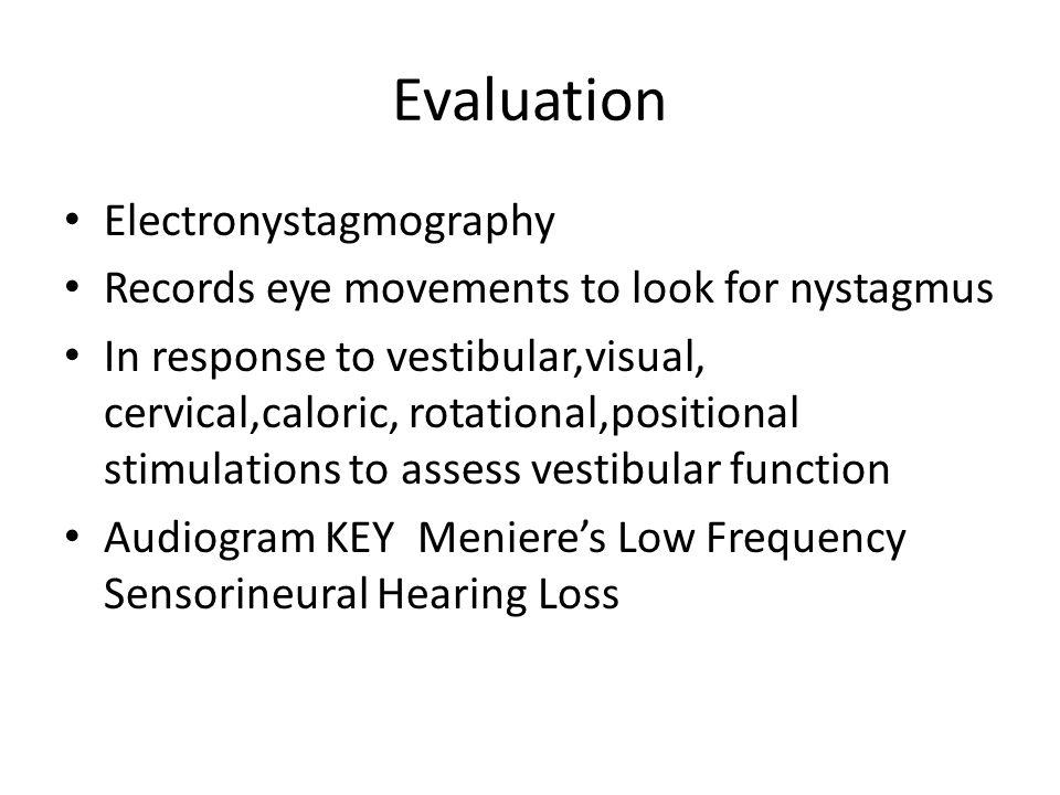 Evaluation Electronystagmography