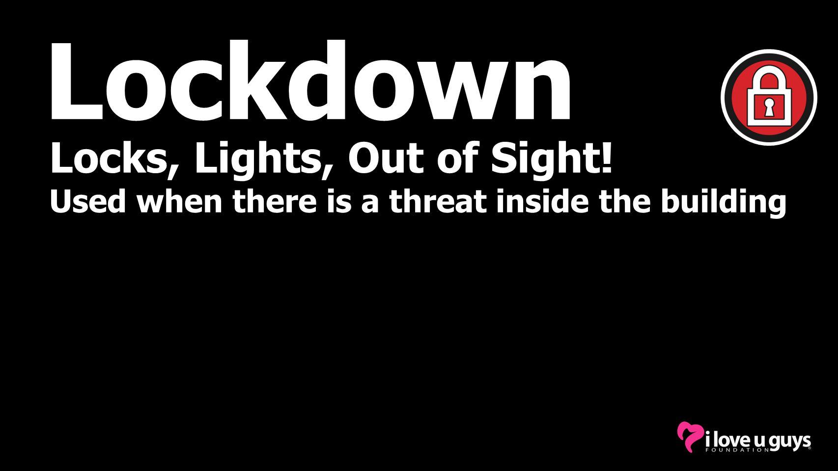 Lockdown Locks, Lights, Out of Sight!