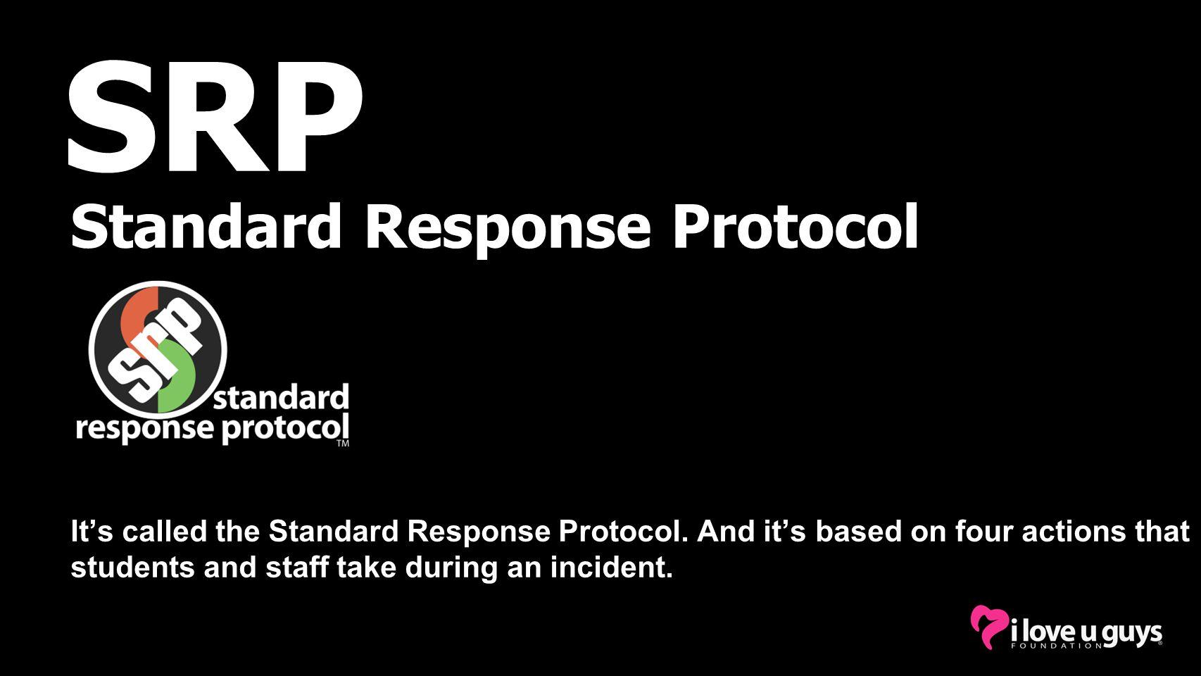 SRP Standard Response Protocol