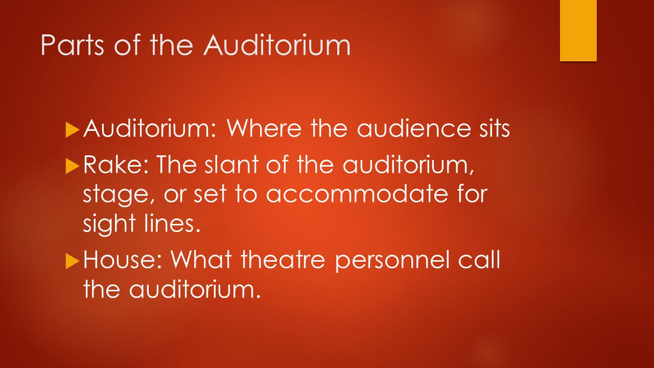 Parts of the Auditorium