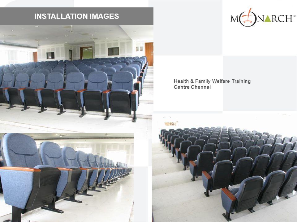 INSTALLATION IMAGES Health & Family Welfare Training Centre Chennai