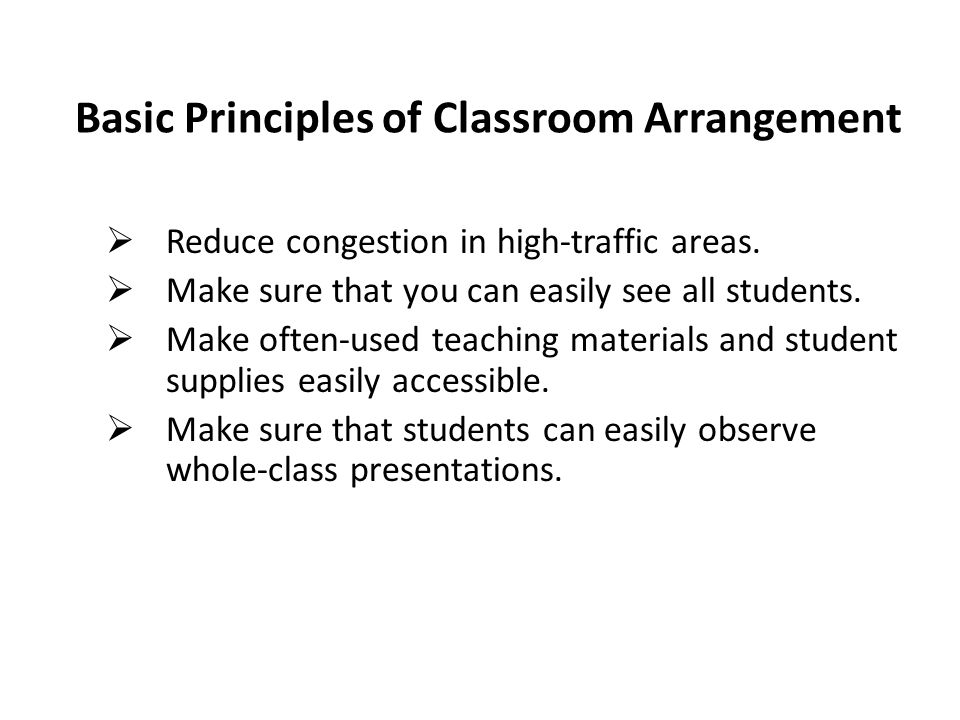 Basic Principles of Classroom Arrangement