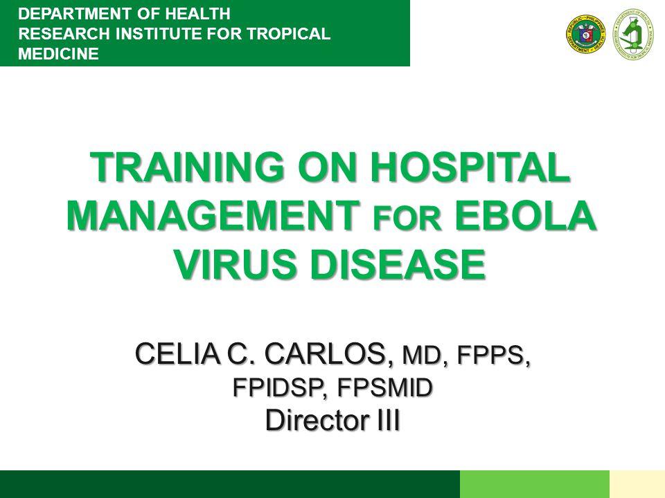 TRAINING ON HOSPITAL MANAGEMENT FOR EBOLA VIRUS DISEASE