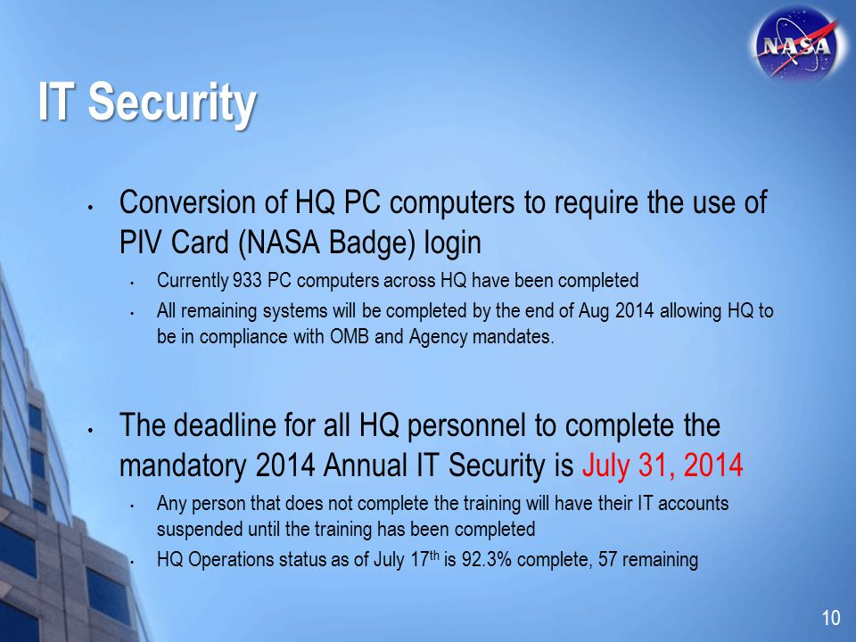 IT Security Conversion of HQ PC computers to require the use of PIV Card (NASA Badge) login.