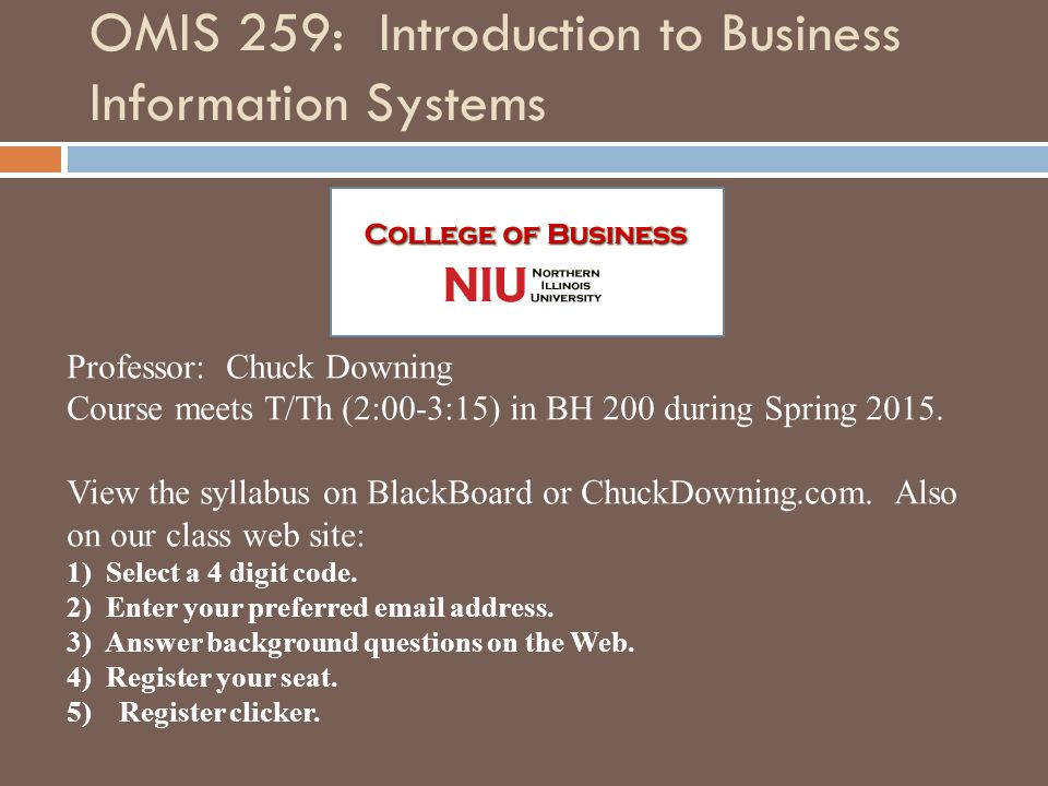 OMIS 259: Introduction to Business Information Systems