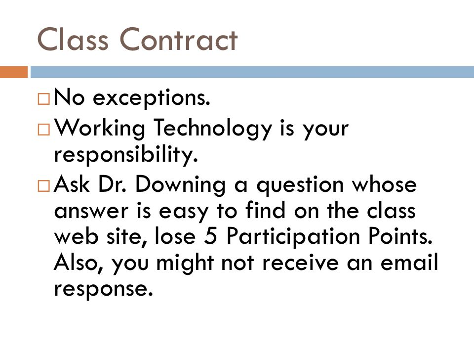 Class Contract No exceptions.