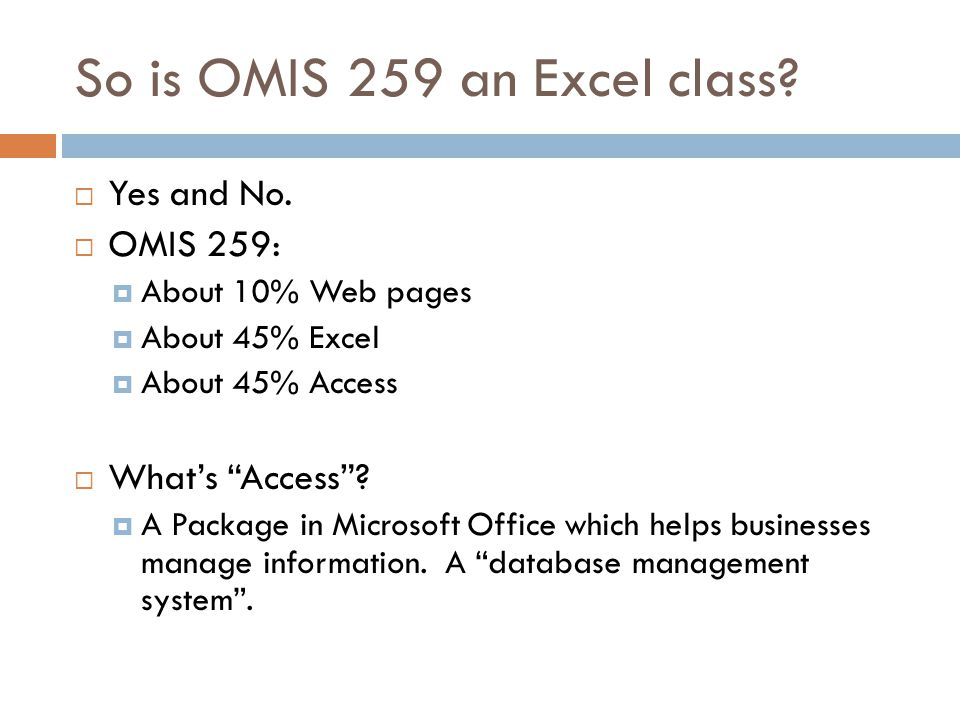 So is OMIS 259 an Excel class