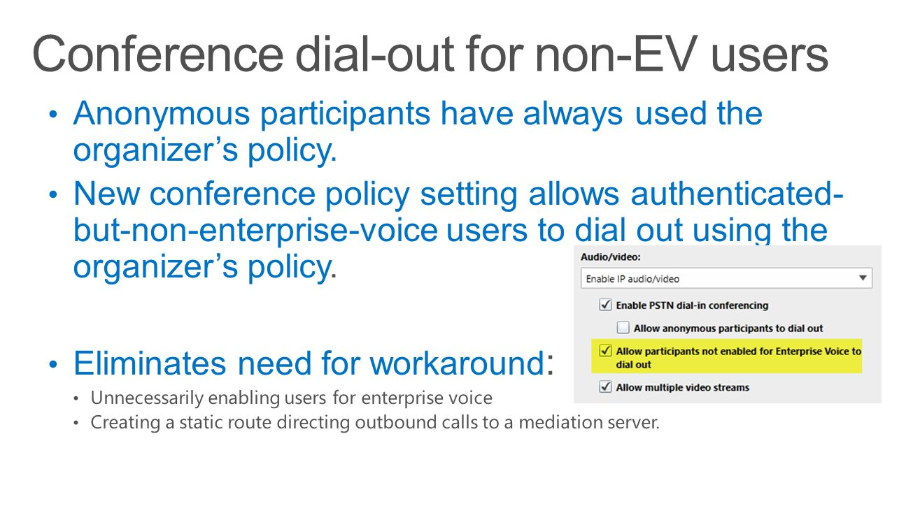 Conference dial-out for non-EV users
