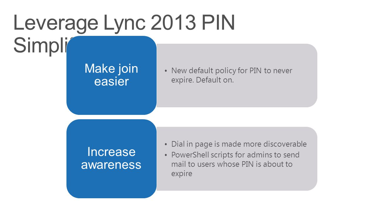 Leverage Lync 2013 PIN Simplifications